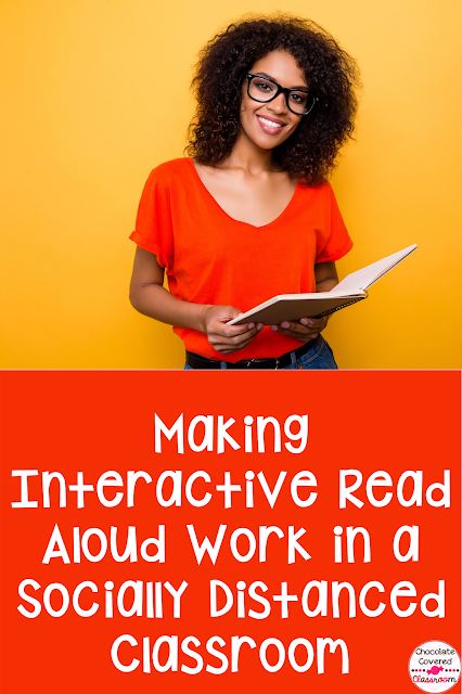 Interactive Read Aloud Reading Workshop in the Socially Distanced Classroom