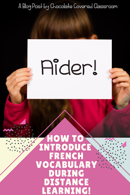 Three Tips for Using Powerpoint Presentations to Introduce Vocabulary in Distance Learning and Hybrid Model Core French Classrooms!