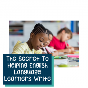 four fun strategies for helping ELL students to write