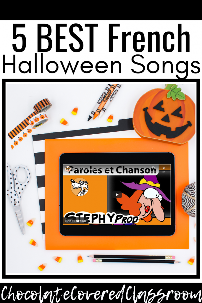 the 5 best french halloween songs for the french as a second language classroom