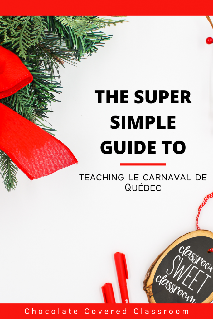 6 steps to creating an engaging Carnaval de Québec French as a Second Language Unit