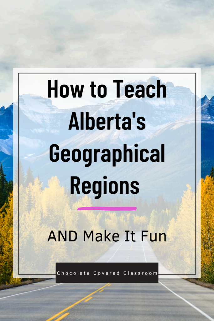 how to teach alberta's geographical regions and make it fun blog post