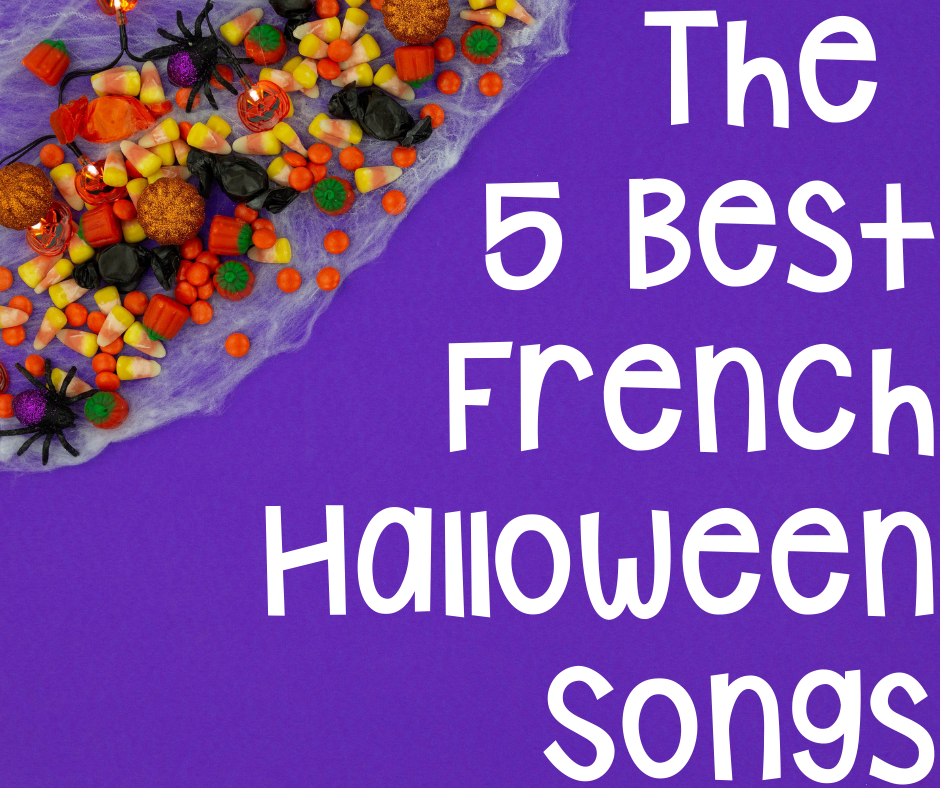 french halloween songs for the french as a second language classroom